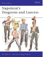 Napoleon's Dragoons and Lancers
