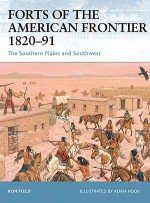 Forts of the American Frontier 1820–91