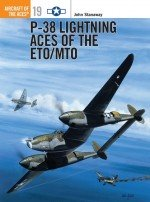 P-38 Lightning Aces of the ETO/MTO