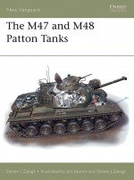 The M47 and M48 Patton Tanks