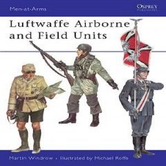 Luftwaffe Airborne and Field Units