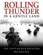 Rolling Thunder in a Gentle Land